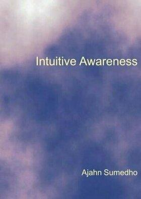 Cover of Ajahn Sumedho Intuitive Awareness
